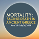 banner-Mortality: Facing Death in Ancient Greece