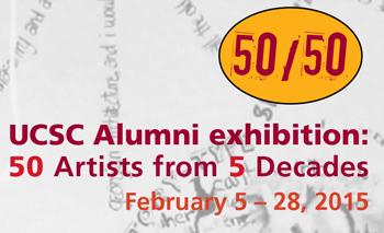 Fifty Artists From Five Decades Uc Santa Cruz 50th Alumni