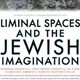 UC Santa Cruz conference to explore modern Jewish spaces and identity