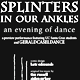 Splinters in Our Ankles, dance poster for uc santa cruz preview