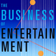 The Business of Entertainment panel poster image
