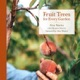 Photo of cover of book Fruit Trees for Every Garden