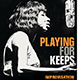 Playing For Keeps book cover