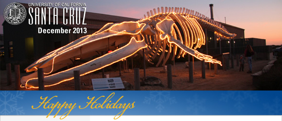 December 2013 - UCSC Newsletter: Seymour Discovery Center