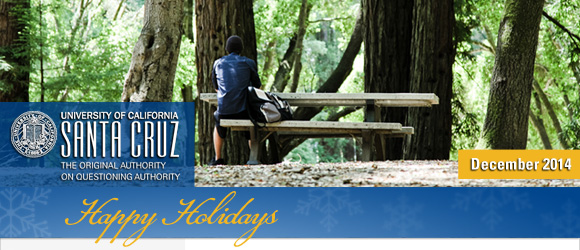 December 2014 - UCSC Newsletter: UC Santa Cruz students begin moving into university housing